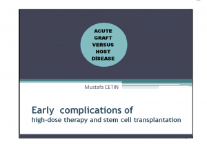 Acute GRAFT VERSUS HOST DISEASE  occuring after HSCT
