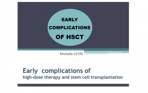 Early complications of high-dose therapy and stem cell transplantation